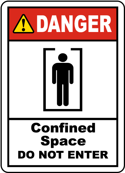 Confined Space Do Not Enter Label