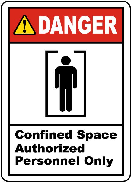Danger Confined Space Label