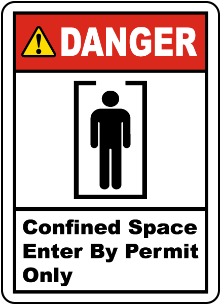 Confined Space Entry By Permit Only Label
