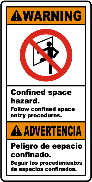 Bilingual Confined Space Follow Entry Procedures Label
