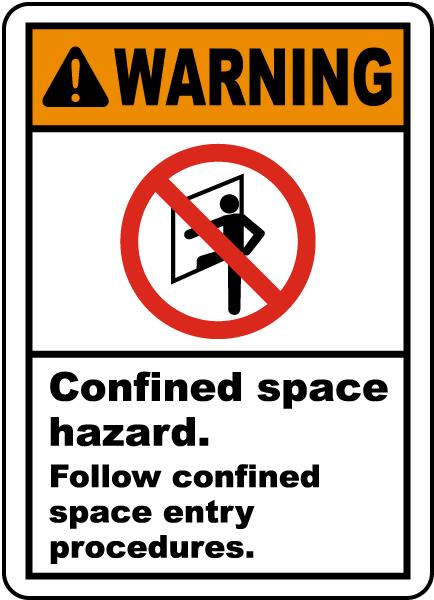 Warning Follow Entry Procedures Label