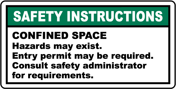 Confined Space Instructions Label