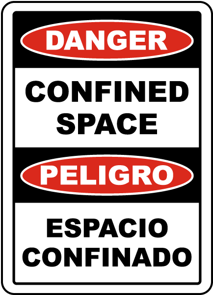 Bilingual Danger Confined Space Label