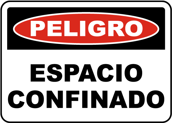 Spanish Danger Confined Space Label