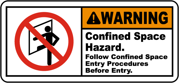 Warning Follow Entry Procedures Label
