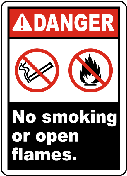 Danger No Smoking or Open Flames Label