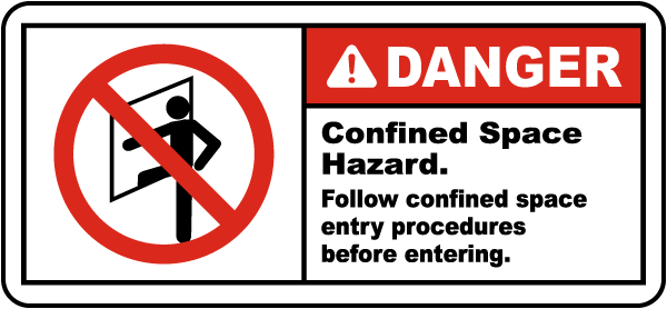 Danger Follow Entry Procedures Label