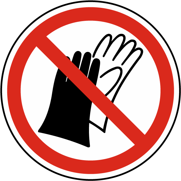 Do Not Wear Gloves Label