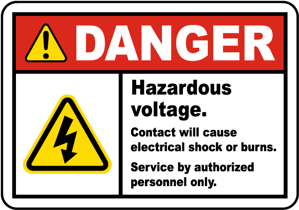 Danger Hazardous Voltage. Contact will cause electrical shock or burns. Service by authorized personnel only.