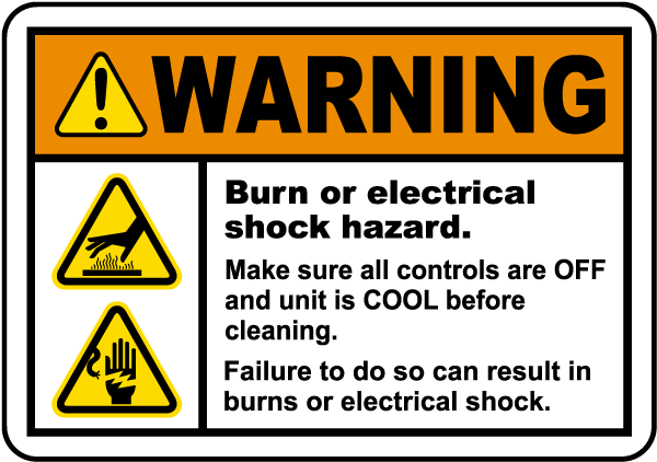 Warning Burn or electrical shock hazard. Make sure all controls are OFF and unit is COOL before cleaning. Failure to do so can result in burns or electrical shock.