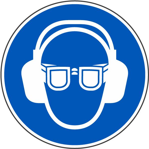 Wear Eye & Ear Protection Label