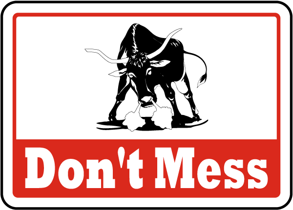 Don't Mess Sign