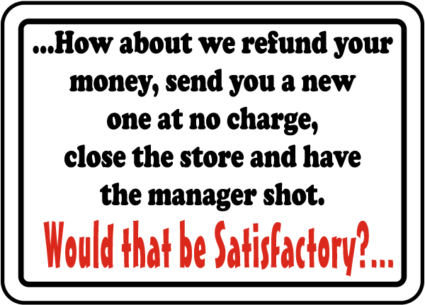 Customer Satisfaction Sign