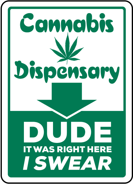 Cannabis Dispensary Location Sign