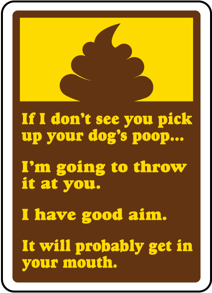 Pick Up Your Dog's Poop Sign