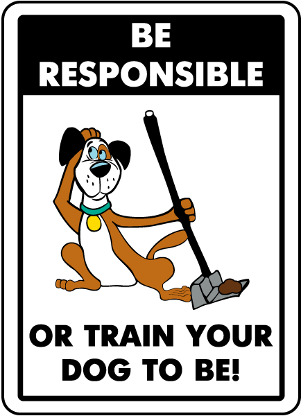 Be Responsible Sign