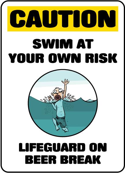 Lifeguard On Beer Break Sign