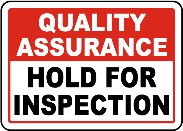 Hold For Inspection Sign
