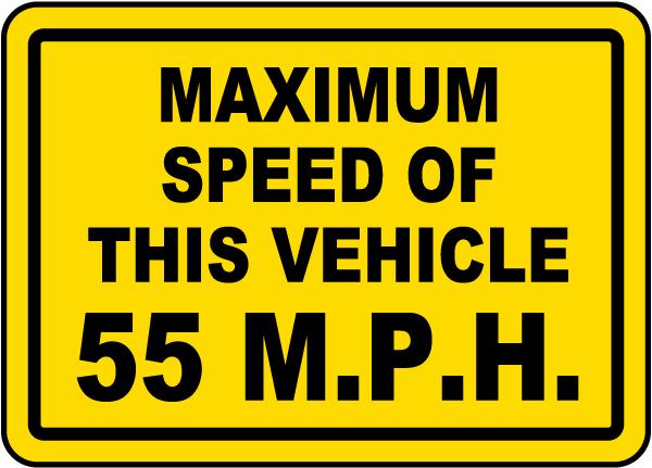 Maximum Speed 55 MPH Label