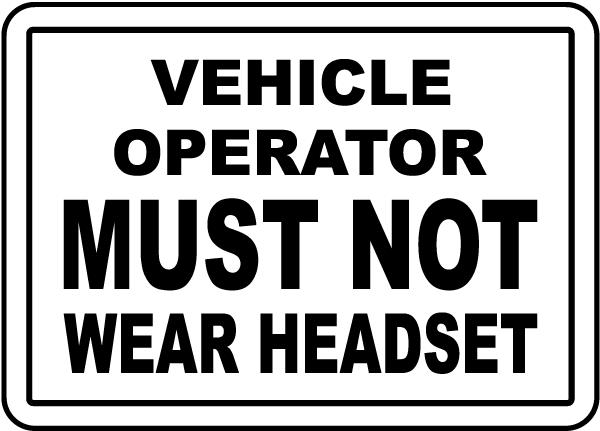 Must Not Wear Headset Label