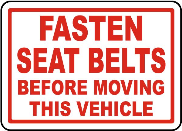 Fasten Belts Before Moving Label