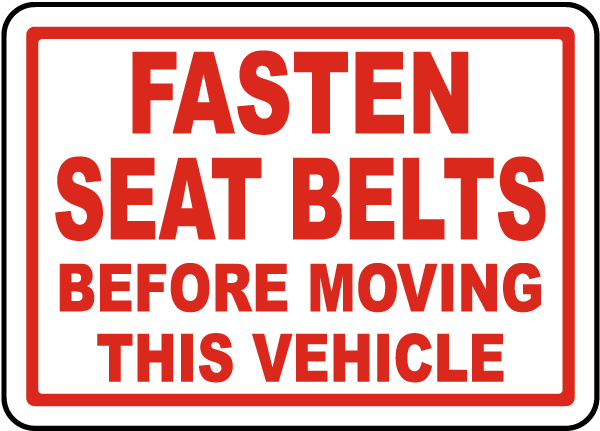 Fasten Belts Before Moving Label