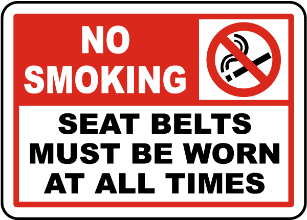 No Smoking Seat Belts Worn Label