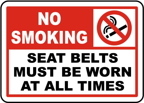 No Smoking Seat Belts Worn Label