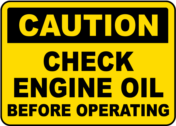 Caution Check Engine Oil Before Operating label