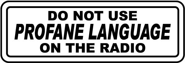 Do Not Use Profane Language Label