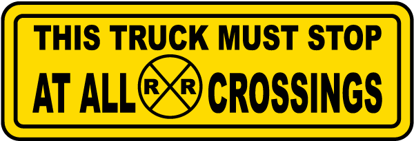 Must Stop At All Crossings Label