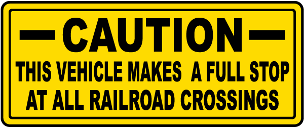 Stops At All Railroad Crossings Label