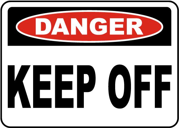 Danger Keep Off Label