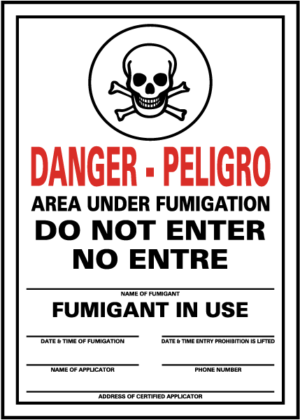 Danger/Peligro Area Under Fumigation Do Not Enter / No Entre.. Sign
