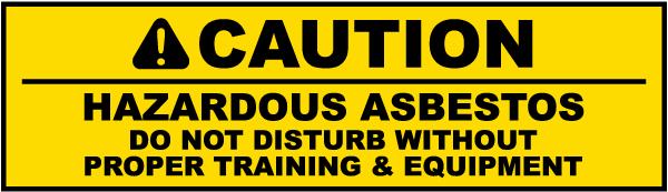Caution Hazardous Asbestos Label