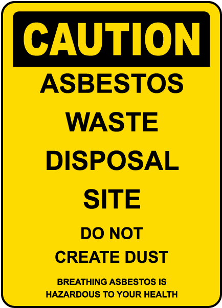 Asbestos Waste Disposal Site Sign