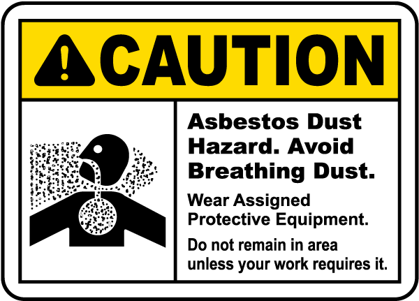 Caution Asbestos Dust Hazard Sign