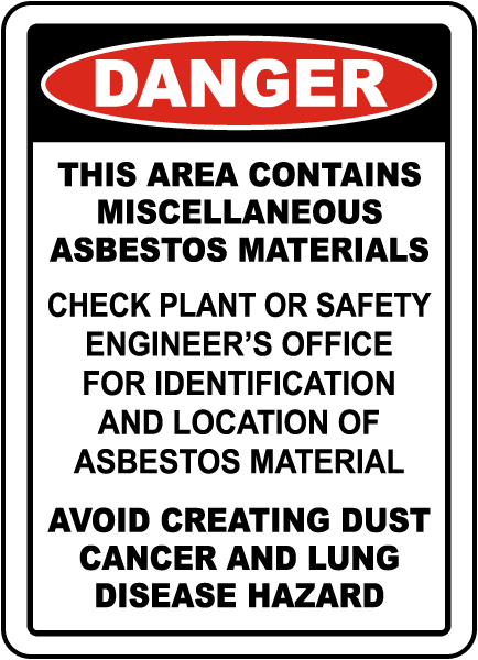 Contains Asbestos Materials Sign