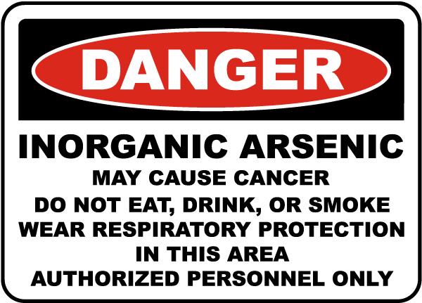 OSHA Inorganic Arsenic May Cause Cancer Sign