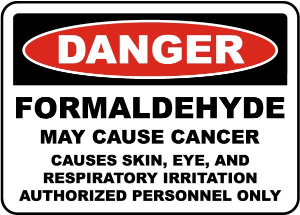 OSHA Formaldehyde May Cause Cancer Sign