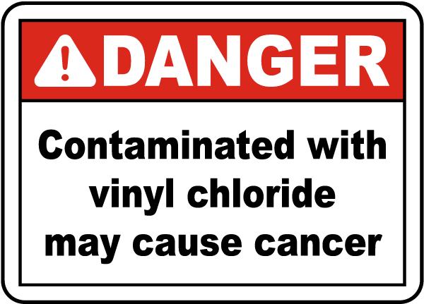 OSHA Contaminated With Vinyl Chloride Label