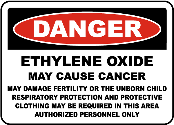OSHA Ethylene Oxide May Cause Cancer Sign