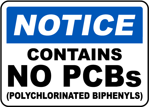 Notice Contains No PCBs Sign