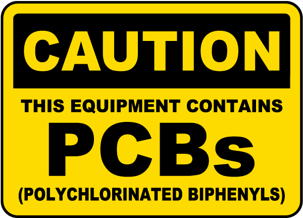 This Equipment Contains PCBs Sign