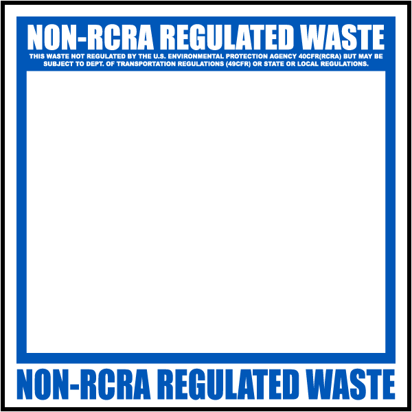 Non-RCRA Regulated Label