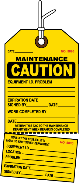 Caution Maintenance Tag