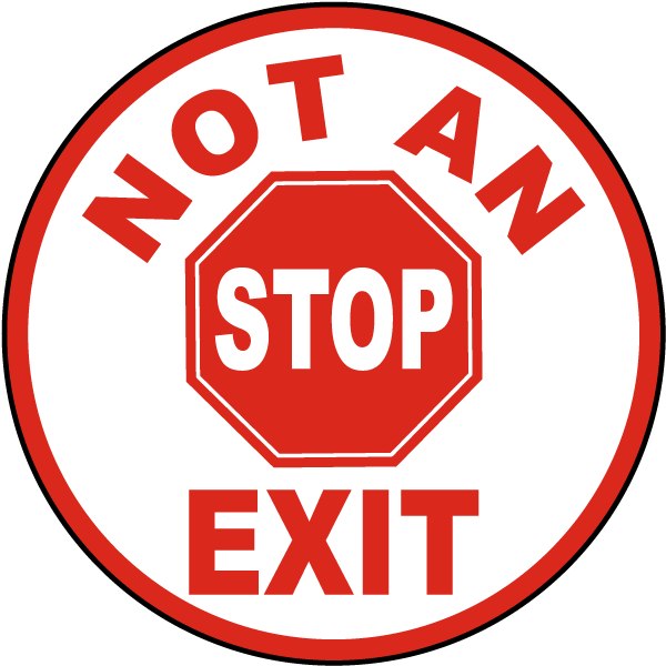 Not An Exit Floor Sign