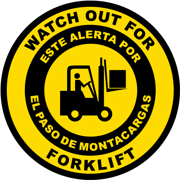 Bilingual Watch Out For Forklift Floor Sign