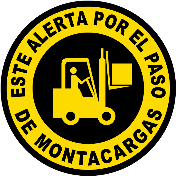 Spanish Watch Out For Forklift Floor Sign