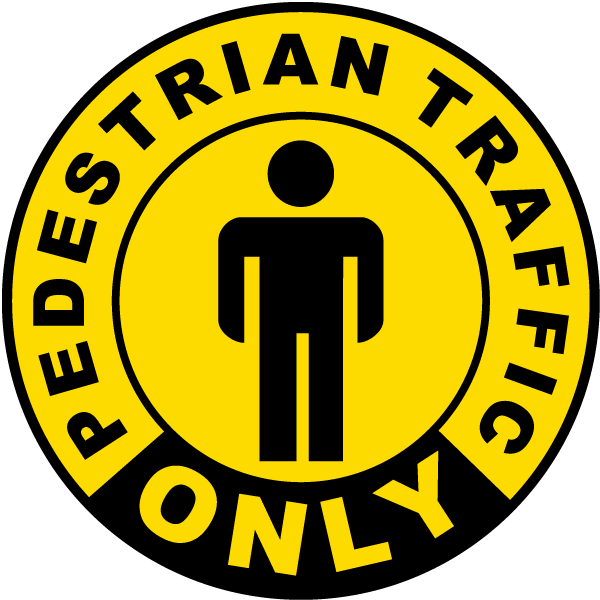 Pedestrian Traffic Only Floor Sign